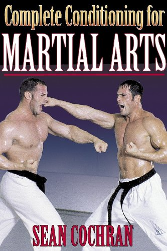 Download Complete Conditioning for Martial Arts (Complete Conditioning for Sports) ebook