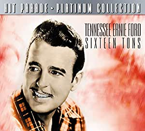Tennessee Ernie Ford Sixteen Tons Hit Parade Platinum