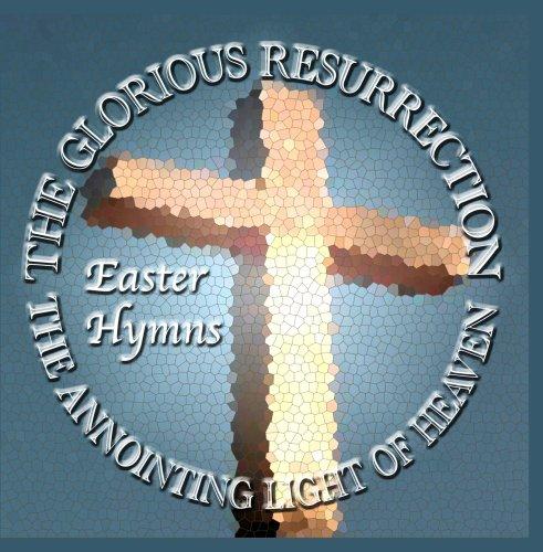 Glorious Spring (The Glorious Resurrection)