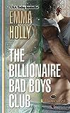 The Billionaire Bad Boys Club (The Billionaires Book 1)