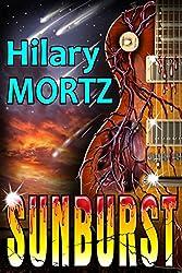 Sunburst: A Rockline Novel (The Rockline Novels Book 3)