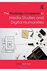 The Routledge Companion to Media Studies and Digital Humanities (Routledge Media and Cultural Studies Companions) Hardcover