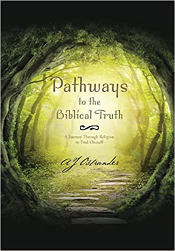 Book Pathways to the Biblical Truth: A Journey Through Religion to Find Oneself