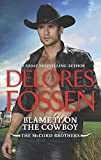 Blame It on the Cowboy (The McCord Brothers)