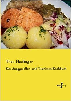 Book Das Junggesellen- und Touristen-Kochbuch