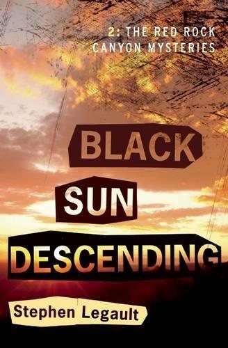Black Sun Descending (A Red Rock Canyon Mystery)
