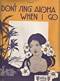 img - for Don't Sing Aloha When I Go book / textbook / text book