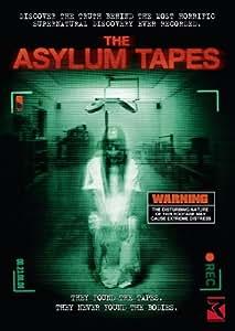 The Asylum Tapes