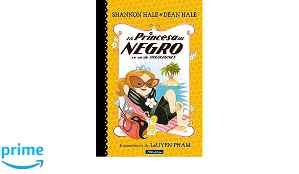 Amazon.com: La Princesa de Negro se va de vacaciones / The Princess in Black Takes a Vacation (La Princesa de Negro / The Princess in Black) (Spanish ...