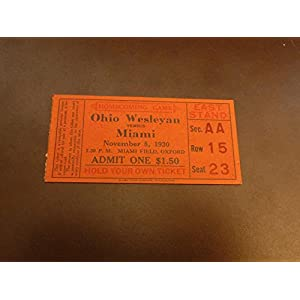 1930 OHIO WESLEYAN AT MIAMI UNIVERSITY COLLEGE FOOTBALL TICKET STUB NEAR MINT