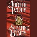 Sleeping Beauty Hörbuch von Judith Ivory Gesprochen von: Violet Primm