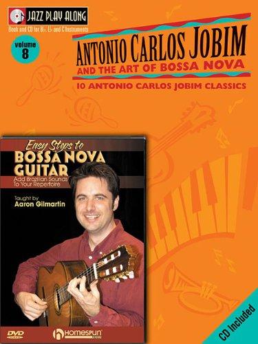 Bossa Nova Guitar Bundle Pack: Jobim Bossa Nova Jazz Play-Along (Book/CD Pack) with Easy Steps to Bossa Nova Guitar (DVD)