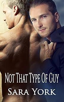 Not That Type of Guy by [York, Sara]