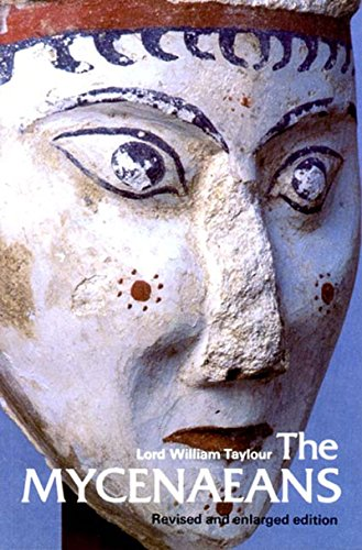 The Mycenaeans (Ancient Peoples and Places) by Lord William Taylour (5-Mar-1990) Paperback