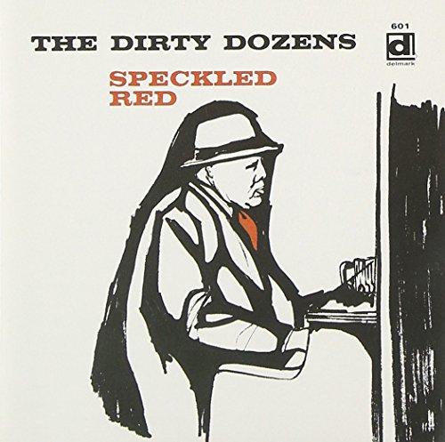 Dirty Dozens by Delmark