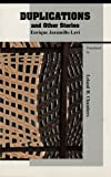 img - for Duplications: And Other Stories (Discoveries (Latin American Literary Review Pr)) (Series Discoveries) book / textbook / text book