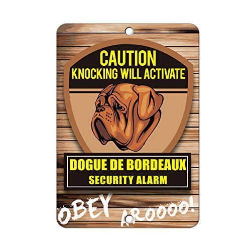 Knocking will activate DOGUE DE BORDEAUX DOG Metal Sign - 8 In x 12 (Bordeaux Metal)