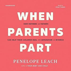 When Parents Part Audiobook