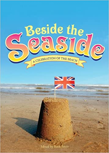 Book Beside the Seaside: A celebration of the beach