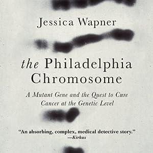 The Philadelphia Chromosome Audiobook
