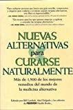 New Choices in Natural Healing, , 1579540007
