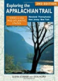 Exploring the Appalachian Trail: Hikes in the Mid-Atlantic States, Glenn Scherer, 0811711293