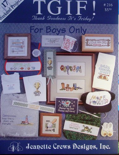 TGIF, for Boys Only: 17 Weekend Projects, Cross Stitch