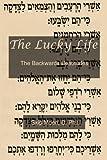 The Lucky Life: The Backwards Beatitudes