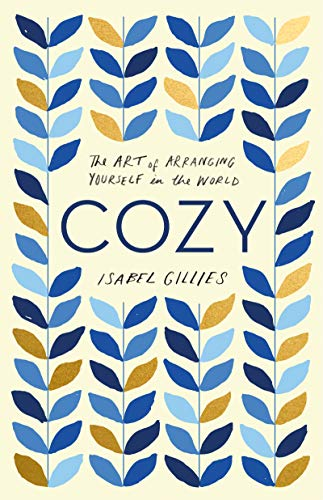 Pdf Self-Help Cozy: The Art of Arranging Yourself in the World