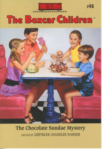 The Chocolate Sundae Mystery - Book #46 of the Boxcar Children