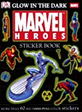 Ultimate Sticker Book: Glow in the Dark: Marvel Heroes (Ultimate Sticker Books)