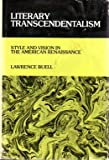 Literary Transcendentalism, Lawrence Buell, 0801407877