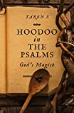 Hoodoo in the Psalms: God's Magick