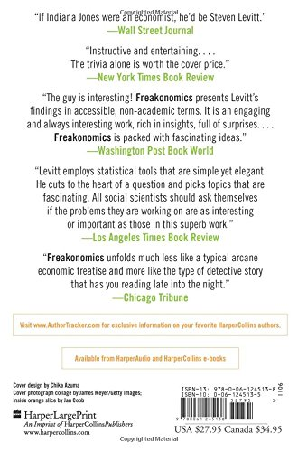 Freakonomics Rev Ed A Rogue Economist Explores The Hidden Side Of