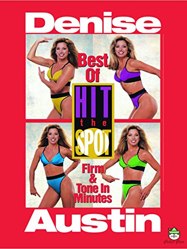 Denise Austin: Best Of Hit The Spot by