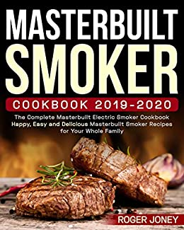 Best 2020 Cookbooks Masterbuilt Smoker Cookbook 2019 2020: The Complete Masterbuilt