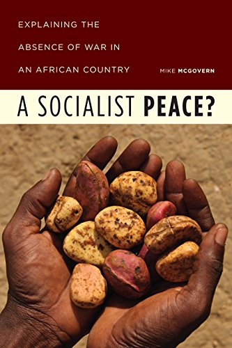 Download for free A Socialist Peace?: Explaining the Absence of War in an African Country