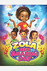Zola and Her Amazing Day Paperback