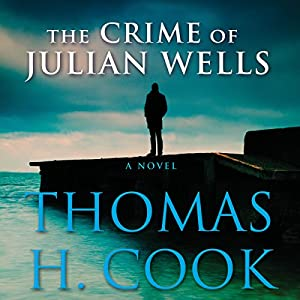 The Crime of Julian Wells Audiobook