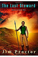 The Last Steward: Shaunta Book 1 (Volume 1) Paperback