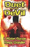 Duet for the Devil, T. Winter-Damon and Randy Chandler, 1456437933