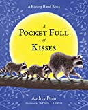 A Pocket Full of Kisses (The Kissing Hand Series)