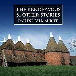 The Rendezvous and Other Stories Hörbuch