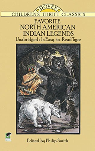 Favorite North American Indian Legends (Dover Children's Thrift Classics) (Native American Myths And Legends For Kids)