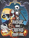 The Nightmare Before Christmas Coloring Book: Great Coloring Book For Kids and Adults. Perfect Christmas Gift For NBC…