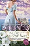 The Lure of the Moonflower: A Pink Carnation Novel by Lauren Willig (2015-08-04)
