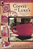 Coffee at Luke's: An Unauthorized Gilmore Girls Gabfest (Smart Pop)