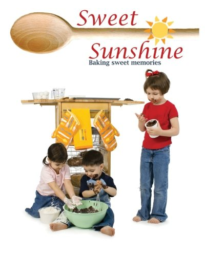 Sweet Sunshine: Baking Sweet Memories by Adelle Laudan
