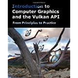 Introduction to Computer Graphics and the Vulkan Api