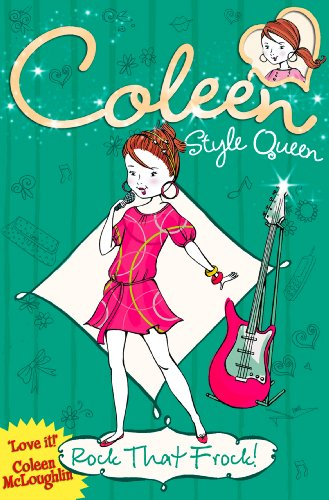 Rock that Frock! (Coleen Style Queen, Book (Style Frock)